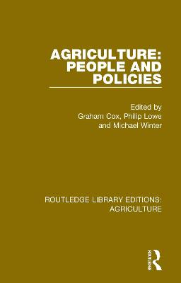 Agriculture: People and Policies by Graham Cox
