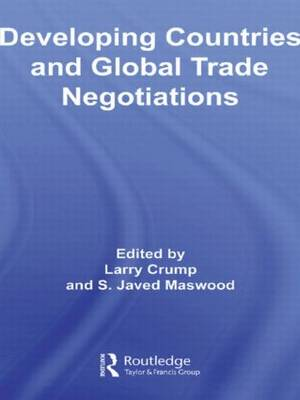 Developing Countries and Global Trade Negotiations book