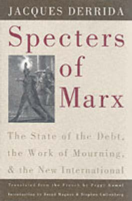 The Specters of Marx by Jacques Derrida