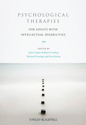 Psychological Therapies for Adults with Intellectual Disabilities by John L. Taylor