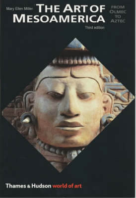 Art of Mesoamerica (3rd Edition) by Mary Ellen Miller
