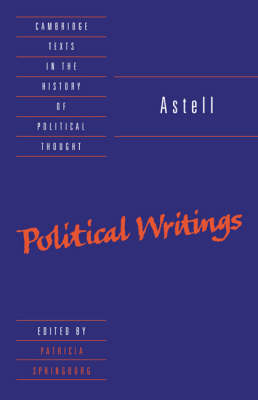 Astell: Political Writings by Mary Astell