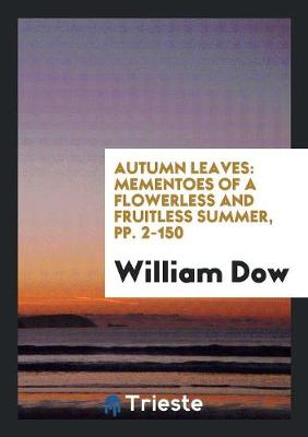Autumn Leaves by William Dow