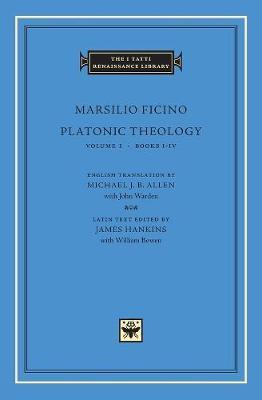Platonic Theology by Marsilio Ficino