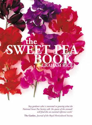 SWEET PEAS by Graham Rice