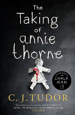The Taking of Annie Thorne: 'Britain's female Stephen King'  Daily Mail by C. J. Tudor