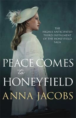 Peace Comes to Honeyfield by Anna Jacobs