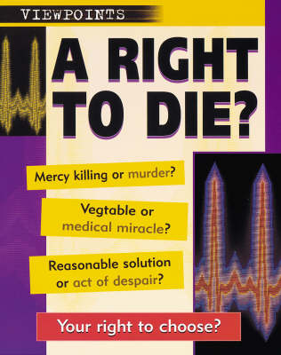 The Right To Die by Richard Walker