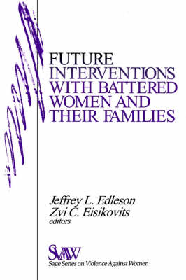 Future Interventions with Battered Women and Their Families by Jeffrey L. Edleson