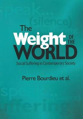 The Weight of the World by Pierre Bourdieu