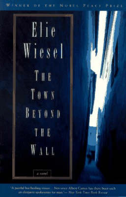Town Beyond the Wall by Elie Wiesel