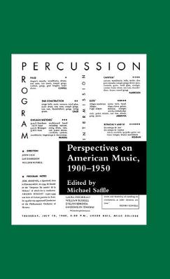 Perspectives in American Music from World War I to World War II by Michael Saffle