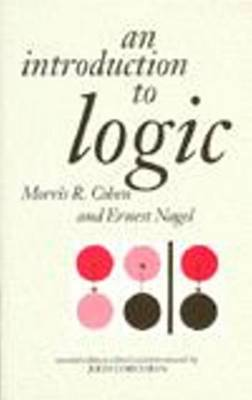 An Introduction to Logic by Morris R. Cohen