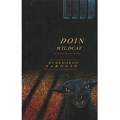 Doin Wildcat: A Novel Koori Script by Mudrooroo