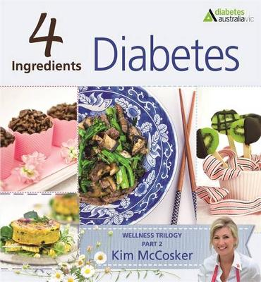 4 Ingredients Diabetes by Kim McCosker