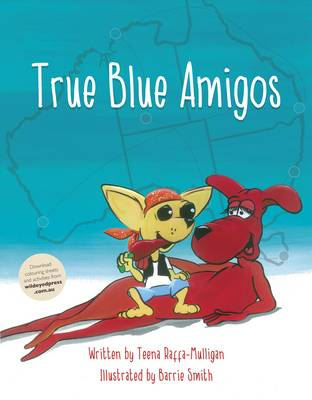 True Blue Amigos by Teena Raffa-Mulligan