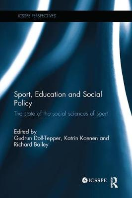 Sport, Education and Social Policy by Gudrun Doll-Tepper