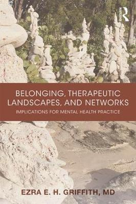 Belonging, Therapeutic Landscapes and Networks book