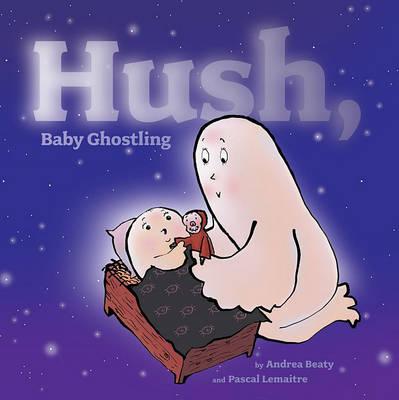 Hush, Baby Ghostling book