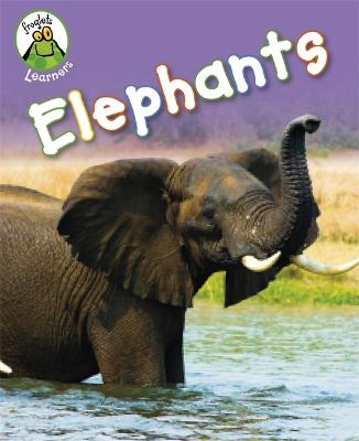 Froglets: Learners: Elephants by Annabelle Lynch