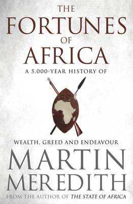Fortunes of Africa by Martin Meredith
