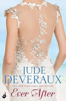 Ever After: Nantucket Brides Book 3 (A truly enchanting summer read) by Jude Deveraux