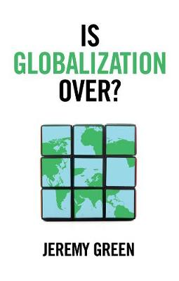 Is Globalization Over? book