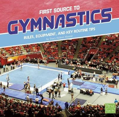First Source to Gymnastics by Tracy Nelson Maurer