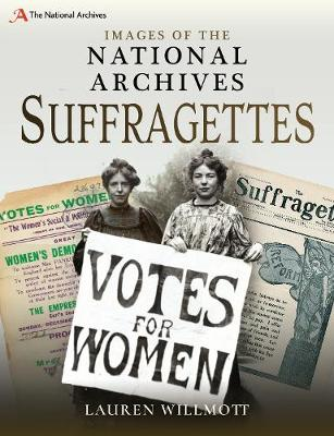 Images of The National Archives: Suffragettes book