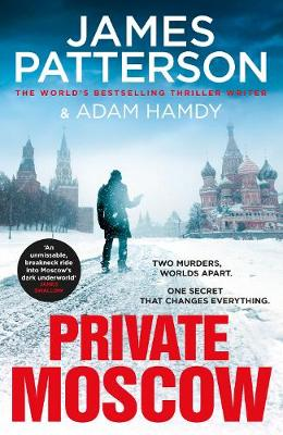 Private Moscow: (Private 15) book