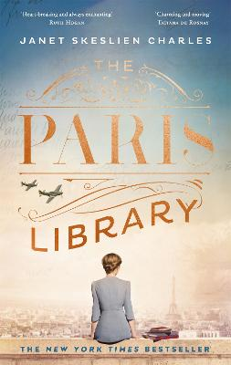 The Paris Library: a novel of courage and betrayal in Occupied Paris book