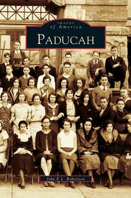 Paducah by John E L Robertson