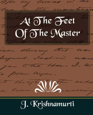 At the Feet of the Master (New Edition) by J. Krishnamurti
