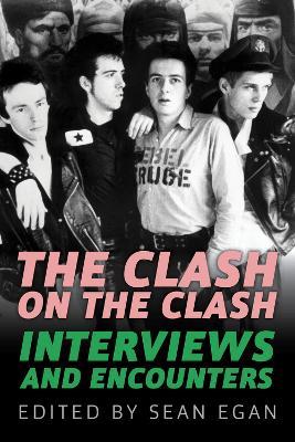 Clash on the Clash by Egan Sean