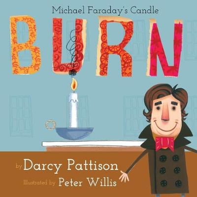 Burn: Michael Farday's Candle by Darcy Pattison