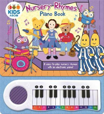 ABC Kids: Nursery Rhymes Piano Book by ABC KIDS