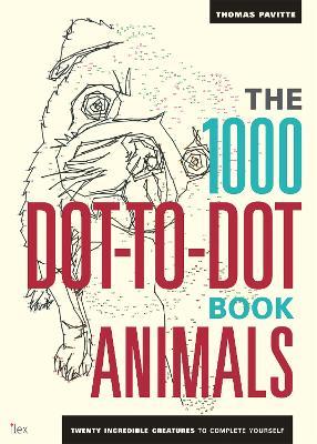 1000 Dot-To-Dot Book: Animals book