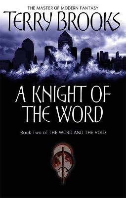 Knight Of The Word by Terry Brooks