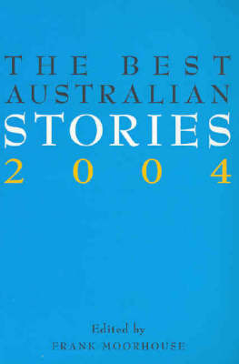 The Best Australian Stories by Frank Moorhouse