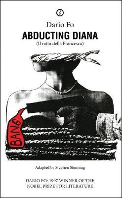 Abducting Diana by Dario Fo