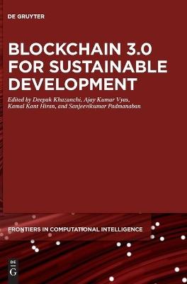 Blockchain 3.0 for Sustainable Development book