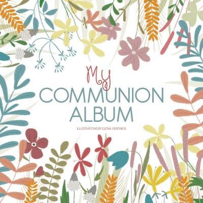 My Communion Album by Elena Veronesi