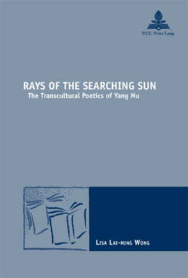 Rays of the Searching Sun by Lisa Wong