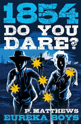 Do You Dare? Eureka Boys by Penny Matthews