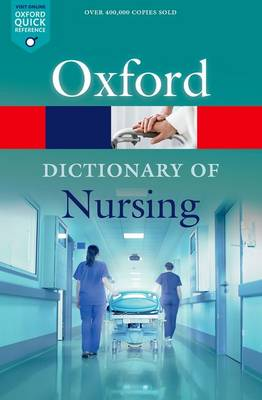 A Dictionary of Nursing by Elizabeth A. Martin