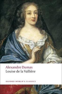 Louise de la Valliere by Alexandre Dumas