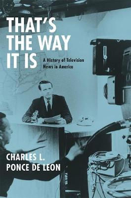 That's the Way it is by Charles L. Ponce De Leon