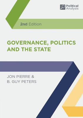 Governance, Politics and the State by Jon Pierre