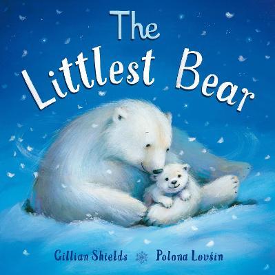 The Littlest Bear by Gillian Shields