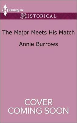 The Major Meets His Match by Annie Burrows